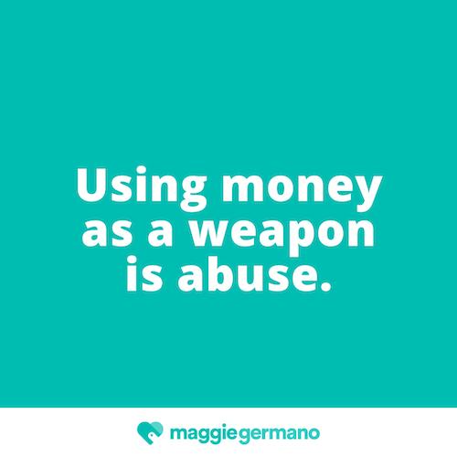 Using money as a weapon is abuse.png